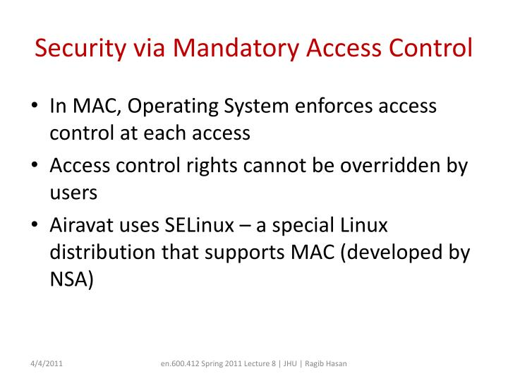 Security via Mandatory Access Control