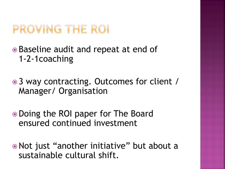 Proving the roi