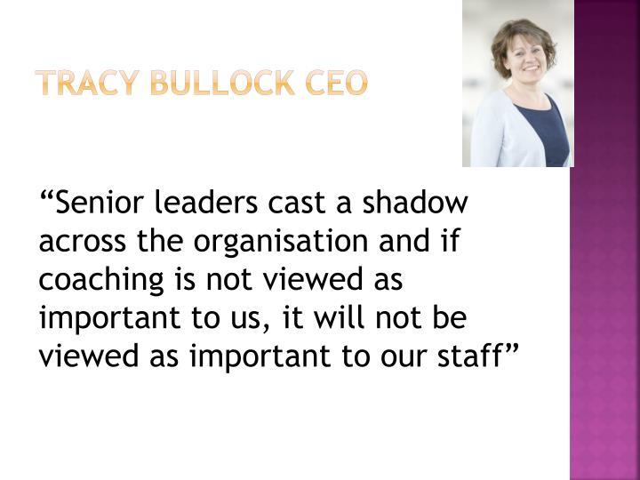 Tracy Bullock CEO
