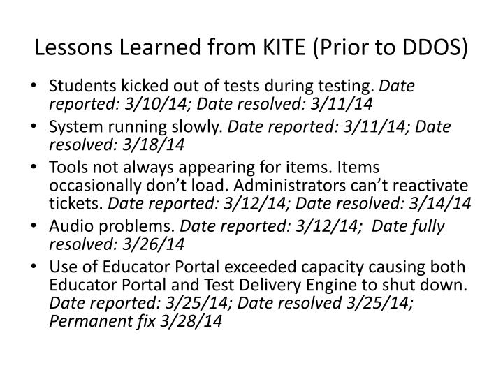 Lessons Learned from KITE (Prior to DDOS)