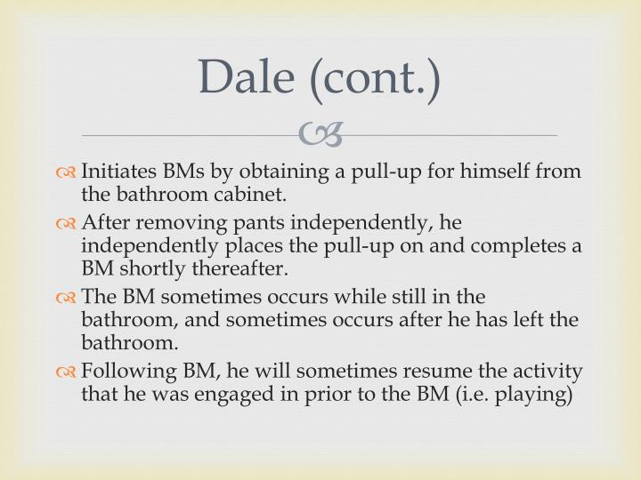Dale (cont.)