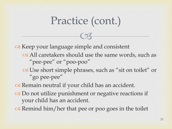 Practice (cont.)