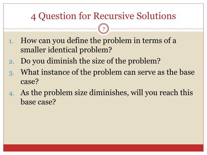 4 Question for Recursive Solutions