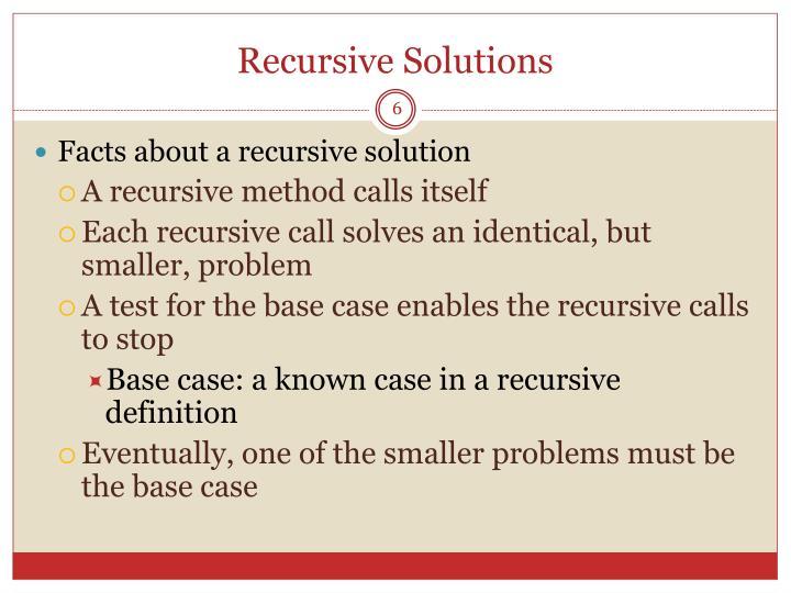Recursive Solutions