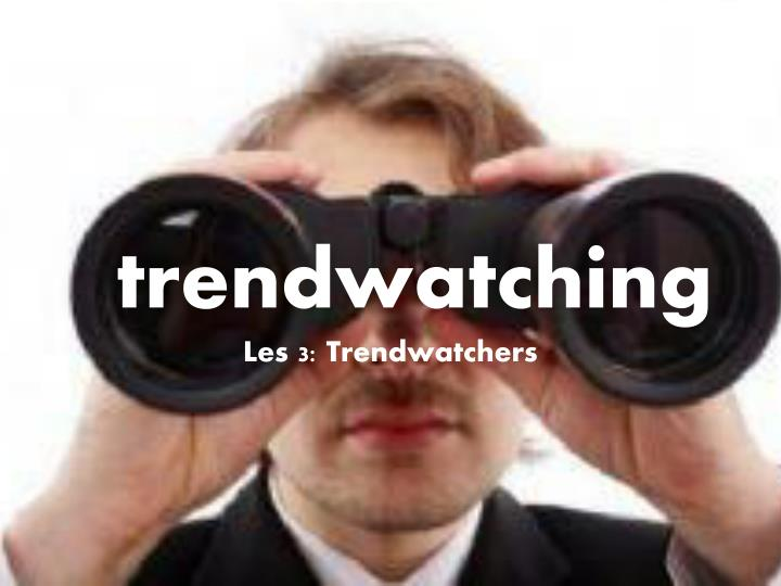 t rendwatching les 3 trendwatchers