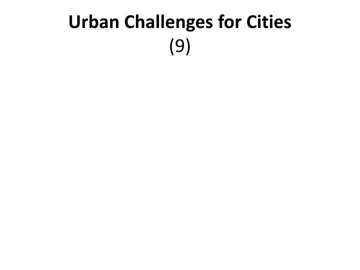 Urban Challenges for Cities