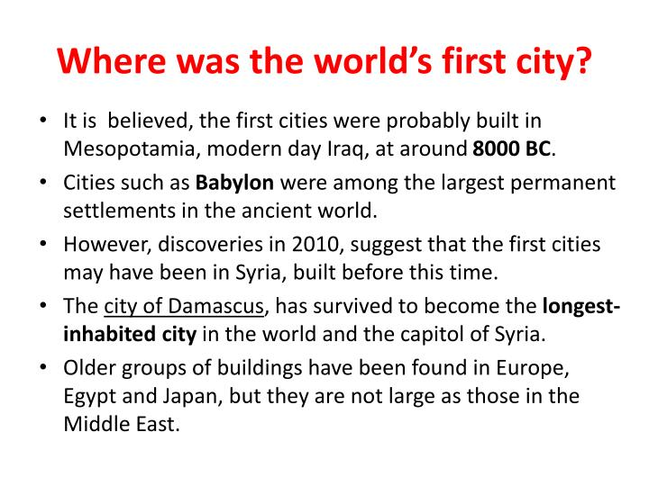 Where was the world's first city?