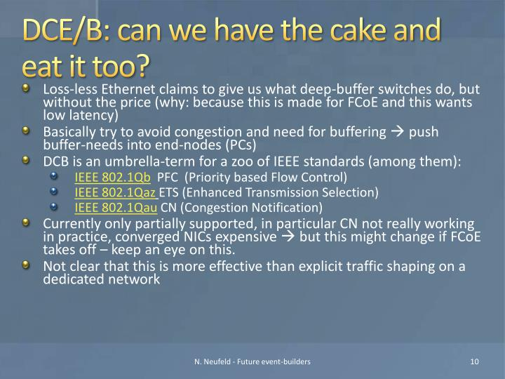 DCE/B: can we have the cake and eat it too?