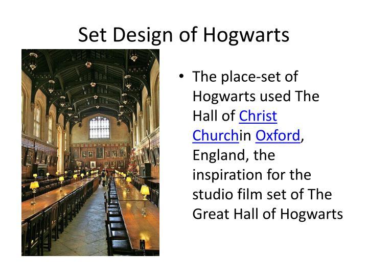 Set Design of Hogwarts