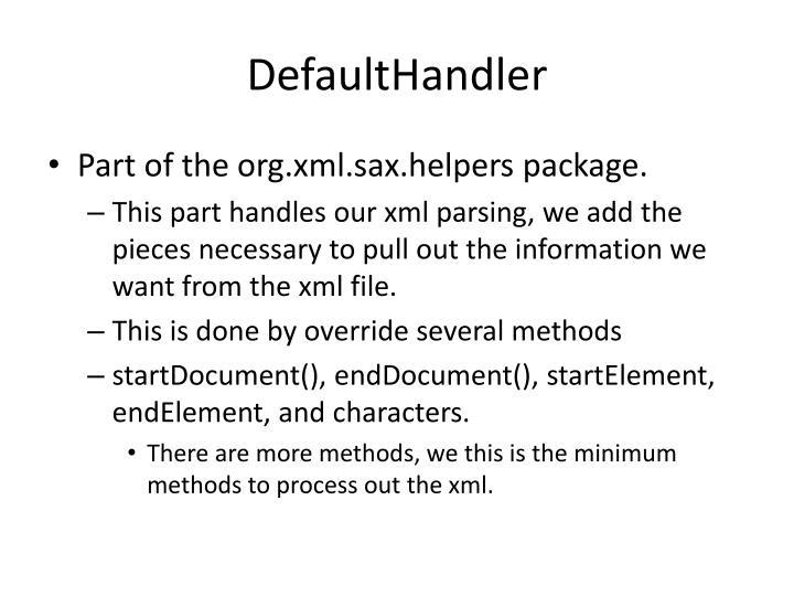 DefaultHandler
