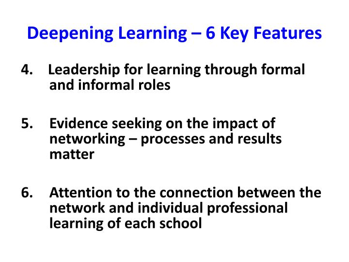 Deepening Learning – 6 Key Features