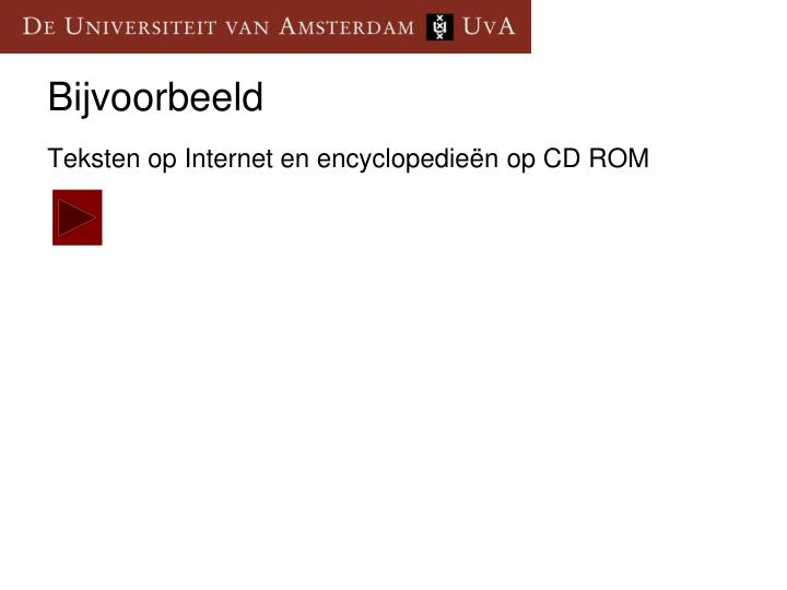 Teksten op Internet en encyclopedieën op CD ROM