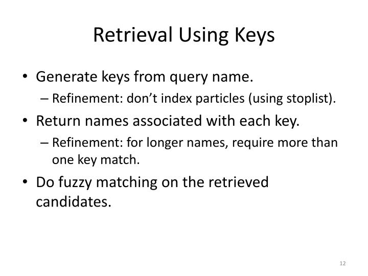 Retrieval Using Keys