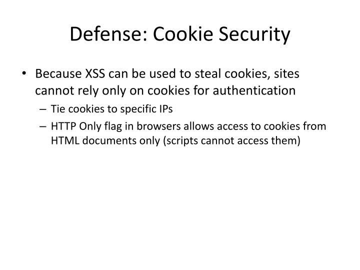 Defense: Cookie Security