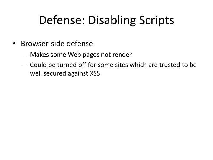 Defense: Disabling Scripts