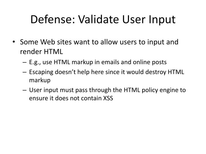 Defense: Validate User Input