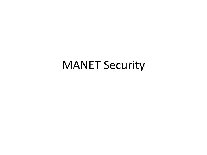 MANET Security