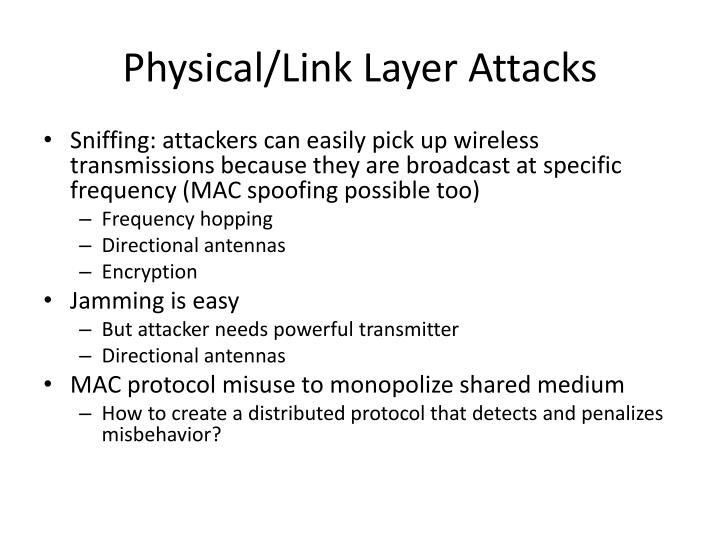 Physical/Link Layer Attacks