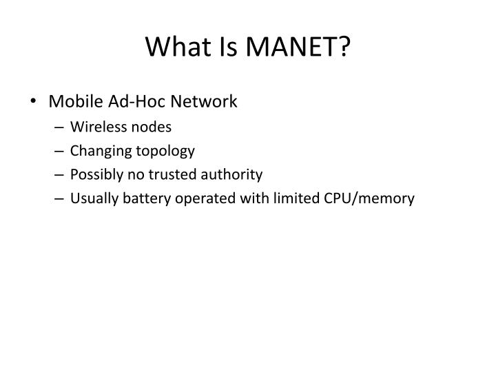 What Is MANET?