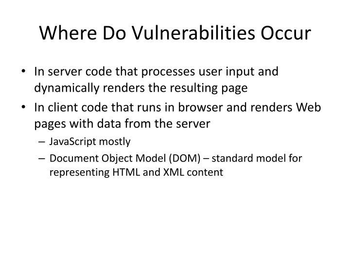 Where Do Vulnerabilities Occur