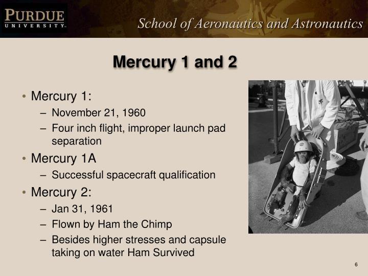 Mercury 1 and 2