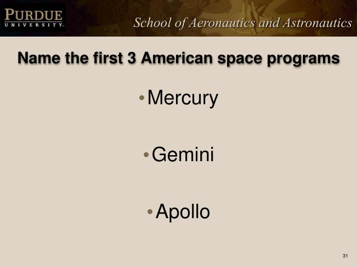 Name the first 3 American space programs