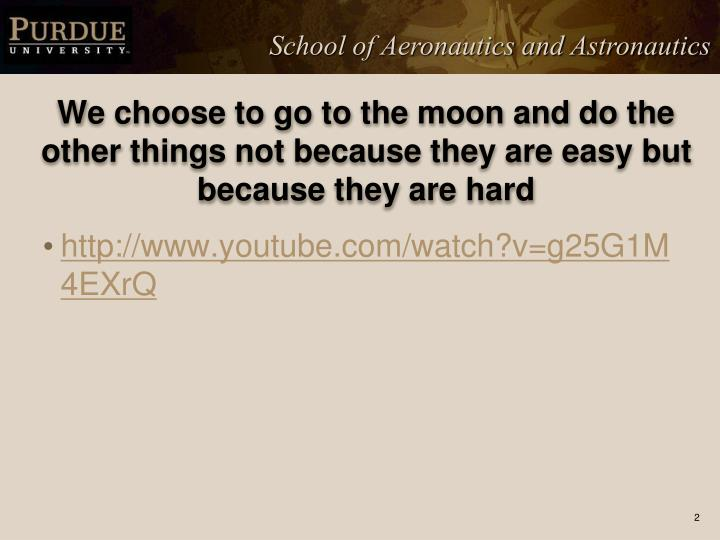 We choose to go to the moon and do the other