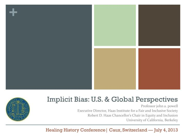 Implicit Bias: U.S. & Global Perspectives
