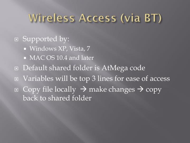 Wireless Access (via BT)