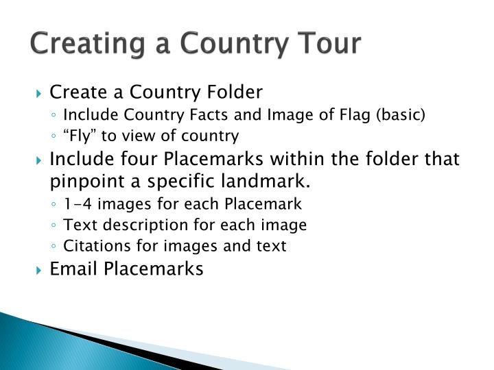 Creating a Country Tour