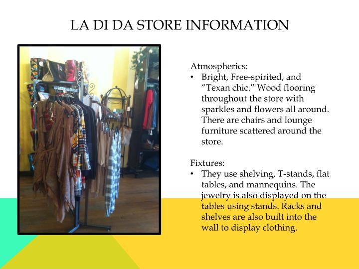 La di da Store Information