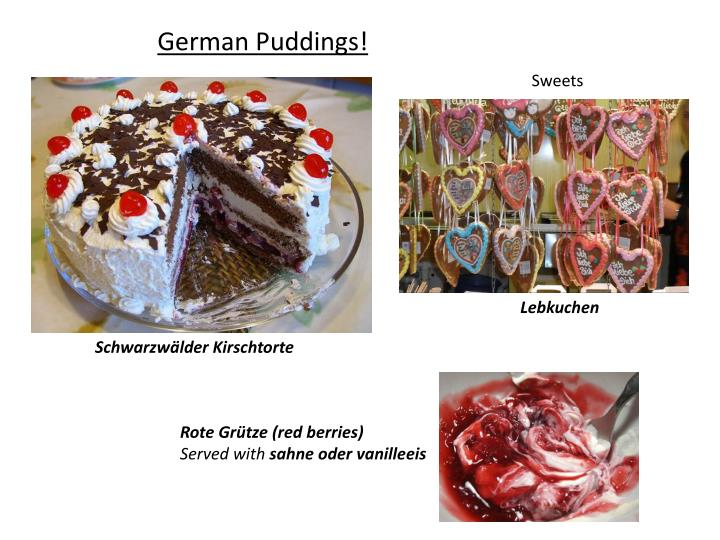 German Puddings!