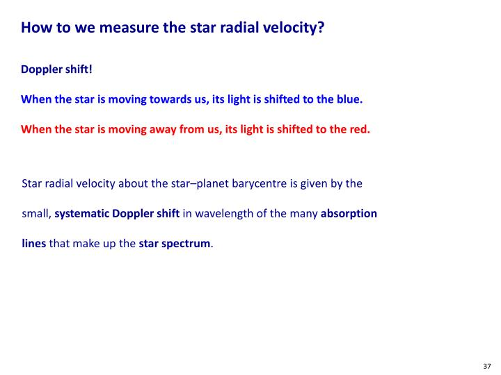 How to we measure the star radial velocity?