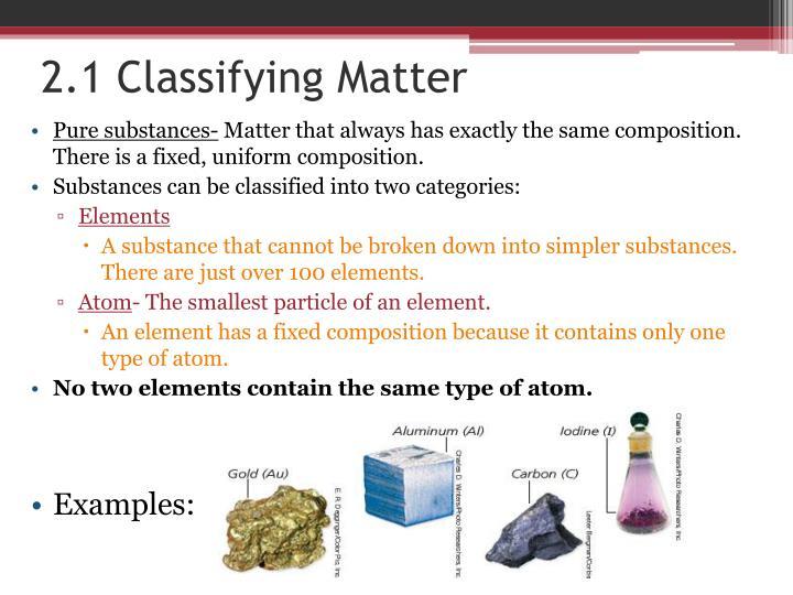 2.1 Classifying Matter