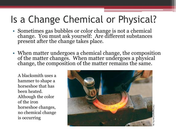 Is a Change Chemical or Physical?