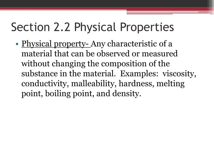 Section 2.2 Physical Properties