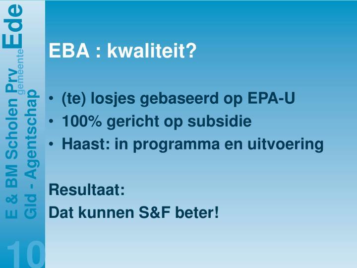 EBA : kwaliteit?