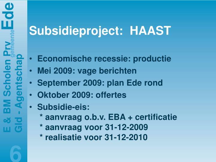 Subsidieproject:  HAAST