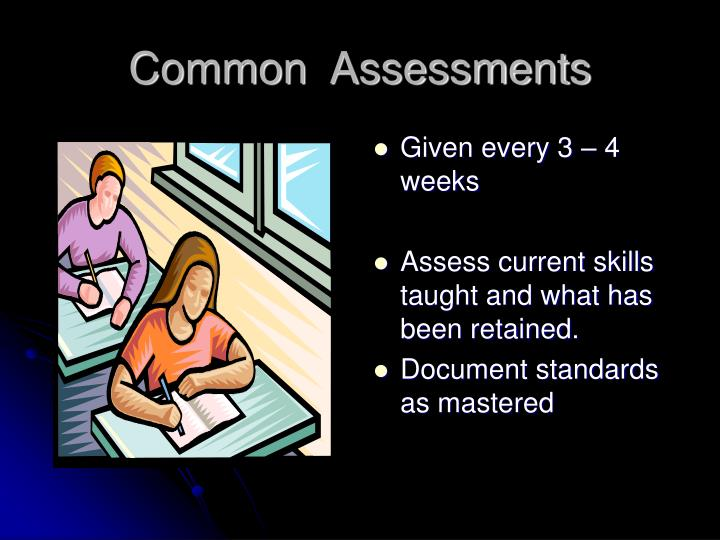 Common  Assessments