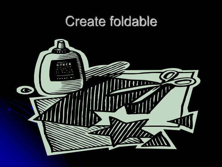 Create foldable
