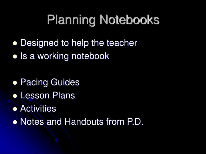 Planning Notebooks