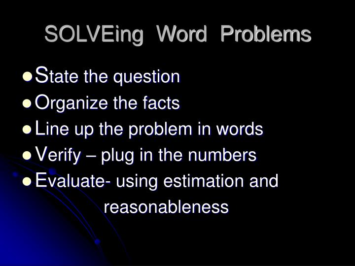 SOLVEing  Word  Problems