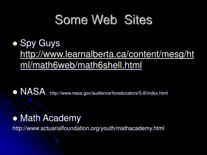 Some Web  Sites