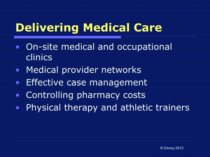Delivering Medical Care