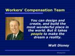 workers compensation team