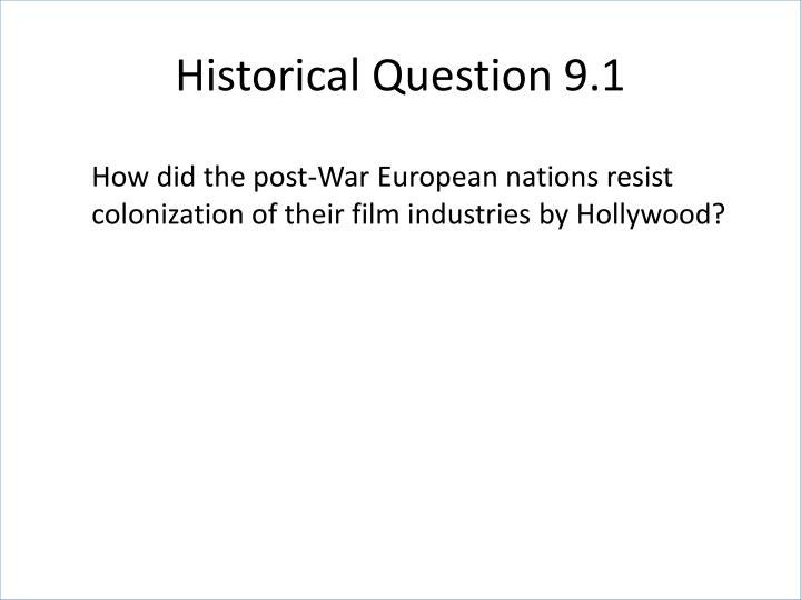 Historical Question 9.1