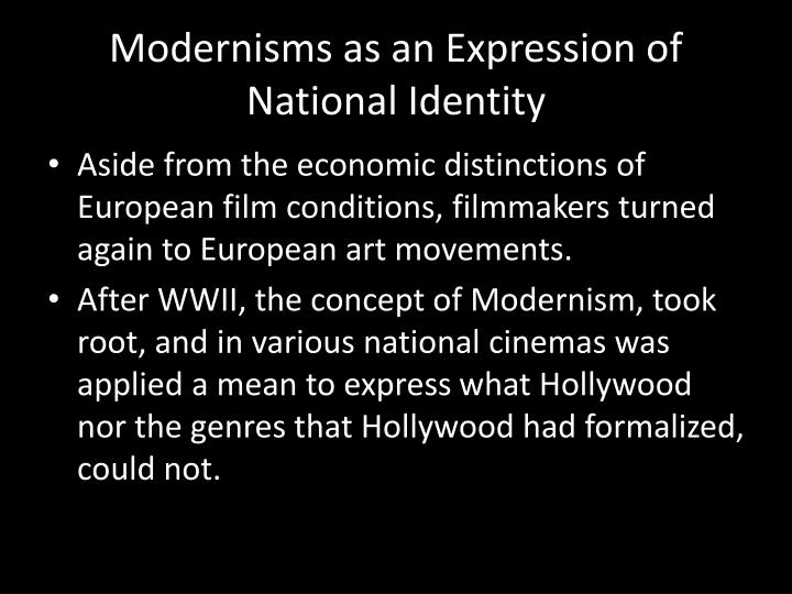 Modernisms as an Expression of National Identity