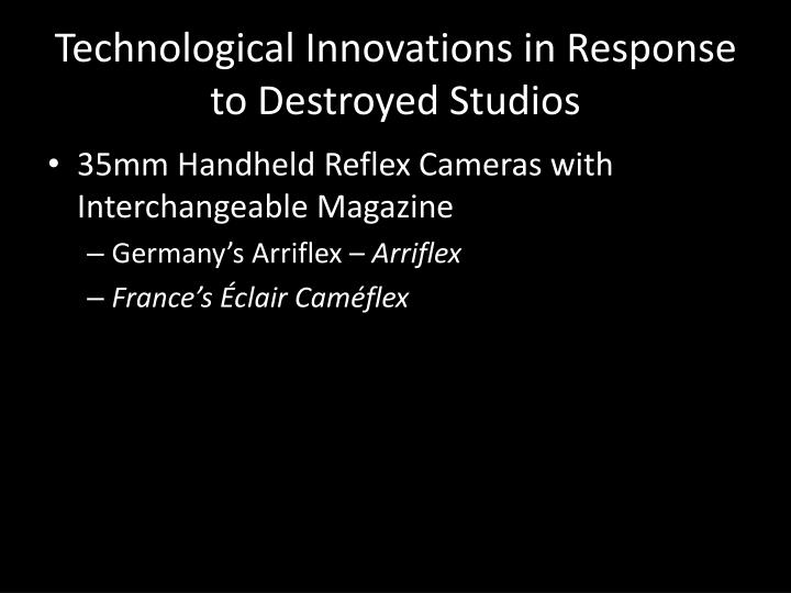 Technological Innovations in Response to Destroyed Studios