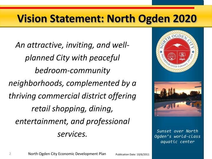 Vision Statement: North Ogden 2020