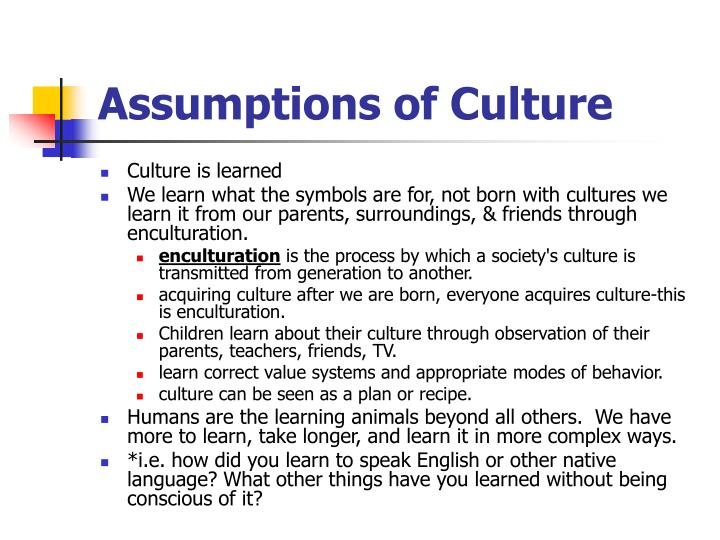 Assumptions of Culture